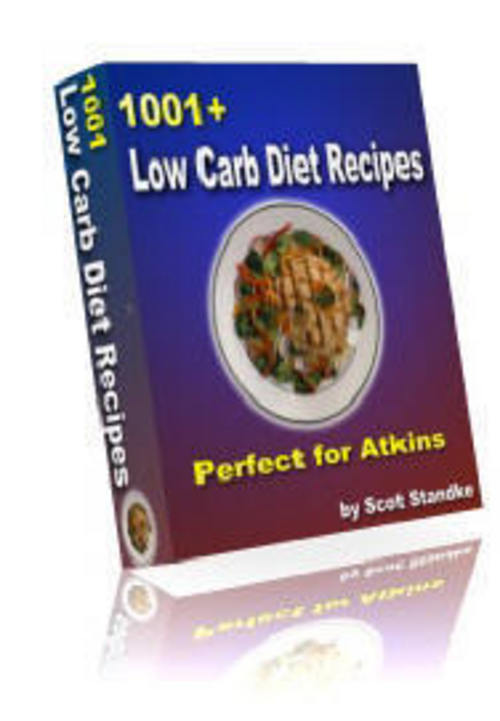 Product picture 1001+ LOW CARB RECIPES ATKINS DIET GI DIET WEIGHT LOSS COOKBOOK WITH RESELL RIGHTS!!!