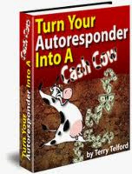 Product picture Turn Your Autoresponder Into A Cash Cow + Master Resell Rights!
